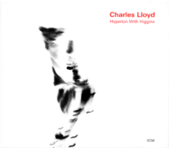 Muzica CD ECM Records Charles Lloyd: Hyperion With HigginsCD ECM Records Charles Lloyd: Hyperion With Higgins