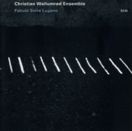 Muzica CD CD ECM Records Wallumrod Ensemble: Fabula Suite LuganoCD ECM Records Wallumrod Ensemble: Fabula Suite Lugano