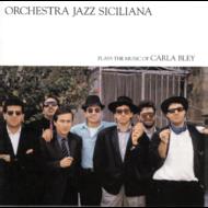 Viniluri VINIL ECM Records Carla Bley: Orchestra Jazz SicilianaVINIL ECM Records Carla Bley: Orchestra Jazz Siciliana