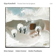 Muzica CD CD ECM Records Giya Kancheli: Themes From The SongbookCD ECM Records Giya Kancheli: Themes From The Songbook