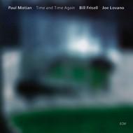 Muzica CD CD ECM Records Paul Motian, Bill Frisell, Joe Lovano: Time And Time AgainCD ECM Records Paul Motian, Bill Frisell, Joe Lovano: Time And Time Again