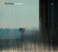 Muzica CD CD ECM Records Tim Berne: SnakeoilCD ECM Records Tim Berne: Snakeoil