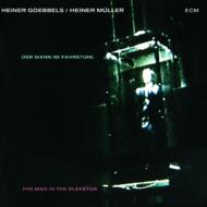 Muzica CD CD ECM Records Heiner Goebbels: Der Mann im FahrstuhlCD ECM Records Heiner Goebbels: Der Mann im Fahrstuhl