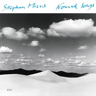 Muzica CD CD ECM Records Stephan Micus: Nomad SongsCD ECM Records Stephan Micus: Nomad Songs