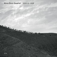 Muzica CD CD ECM Records Elina Duni Quartet: Matane MalitCD ECM Records Elina Duni Quartet: Matane Malit