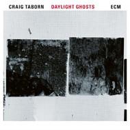 Muzica CD CD ECM Records Craig Taborn: Daylight GhostsCD ECM Records Craig Taborn: Daylight Ghosts