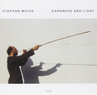Viniluri VINIL ECM Records Stephan Micus: Darkness & LightVINIL ECM Records Stephan Micus: Darkness & Light