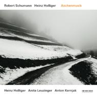 Muzica CD CD ECM Records Robert Schumann / Heinz Holliger: AschenmusikCD ECM Records Robert Schumann / Heinz Holliger: Aschenmusik