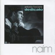 Muzica CD CD Naim Antonio Forcione: DedicatoCD Naim Antonio Forcione: Dedicato