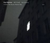 Muzica CD CD ECM Records Paul Motian, Bill Frisell, Joe Lovano: I Have The Room Above HerCD ECM Records Paul Motian, Bill Frisell, Joe Lovano: I Have The Room Above Her