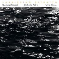Muzica CD CD ECM Records Gianluigi Trovesi, Umberto Petrin, Fulvio Maras: Vaghissimo RitrattoCD ECM Records Gianluigi Trovesi, Umberto Petrin, Fulvio Maras: Vaghissimo Ritratto