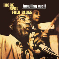 Viniluri VINIL Universal Records Howlin Wolf - More Real Folk BluesVINIL Universal Records Howlin Wolf - More Real Folk Blues