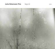 Muzica CD CD ECM Records Julia Hulsmann Trio: ImprintCD ECM Records Julia Hulsmann Trio: Imprint