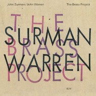 Muzica CD CD ECM Records John Surman, John Warren: The Brass ProjectCD ECM Records John Surman, John Warren: The Brass Project