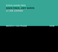Muzica CD CD ECM Records Steve Kuhn: Mostly ColtraneCD ECM Records Steve Kuhn: Mostly Coltrane