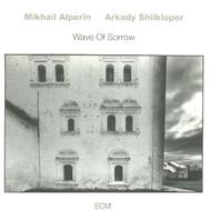 Viniluri VINIL ECM Records Mikhail Alperin / Arkady Shilkloper: Wave Of SorrowVINIL ECM Records Mikhail Alperin / Arkady Shilkloper: Wave Of Sorrow