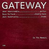 Muzica CD CD ECM Records Gateway: In The MomentCD ECM Records Gateway: In The Moment