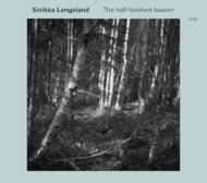 Muzica CD CD ECM Records Sinikka Langeland: The Half-Finished HeavenCD ECM Records Sinikka Langeland: The Half-Finished Heaven