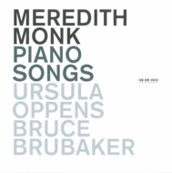 Muzica CD CD ECM Records Meredith Monk: Piano SongsCD ECM Records Meredith Monk: Piano Songs