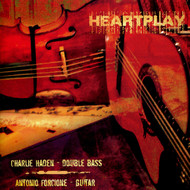 Muzica CD CD Naim Antonio Forcione & Charlie Haden: HeartplayCD Naim Antonio Forcione & Charlie Haden: Heartplay