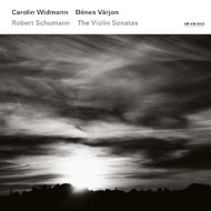 Muzica CD CD ECM Records Carolin Widmann - Robert Schumann: The Violin SonatasCD ECM Records Carolin Widmann - Robert Schumann: The Violin Sonatas
