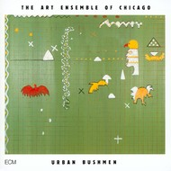Muzica CD CD ECM Records Art Ensemble Of Chicago: Urban BushmenCD ECM Records Art Ensemble Of Chicago: Urban Bushmen