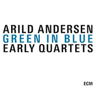 Muzica CD CD ECM Records Arild Andersen: Green In Blue - Early Quartets ( 3-CD Box )CD ECM Records Arild Andersen: Green In Blue - Early Quartets ( 3-CD Box )