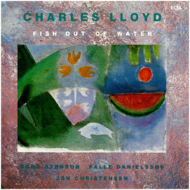 Muzica VINIL ECM Records Charles Lloyd: Fish Out Of WaterVINIL ECM Records Charles Lloyd: Fish Out Of Water