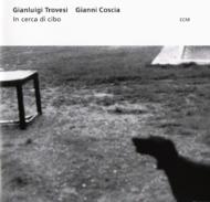 Muzica CD CD ECM Records Gianluigi Trovesi / Gianni Coscia: In Cerca di CiboCD ECM Records Gianluigi Trovesi / Gianni Coscia: In Cerca di Cibo