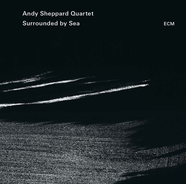 Muzica CD CD ECM Records Andy Sheppard: Surrounded By SeaCD ECM Records Andy Sheppard: Surrounded By Sea