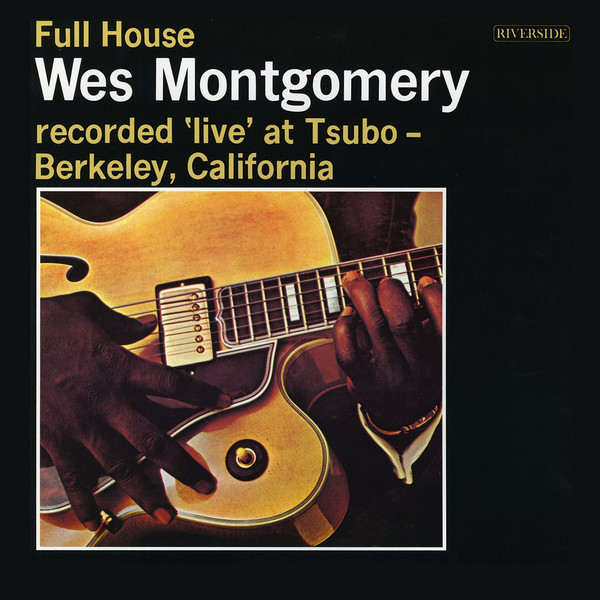 Viniluri VINIL Universal Records WES MONTGOMERY - FULL HOUSEVINIL Universal Records WES MONTGOMERY - FULL HOUSE
