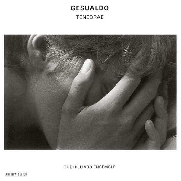 Muzica CD CD ECM Records Hilliard Ensemble - Gesualdo: TenebraeCD ECM Records Hilliard Ensemble - Gesualdo: Tenebrae