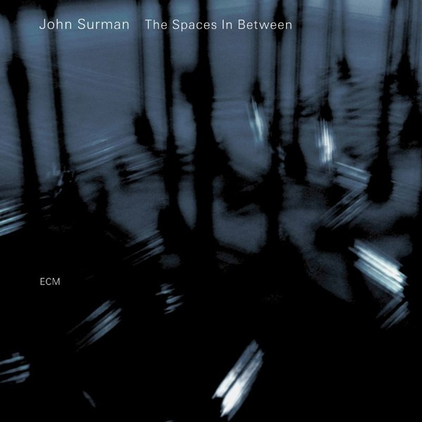 Muzica CD CD ECM Records John Surman: The Spaces In BetweenCD ECM Records John Surman: The Spaces In Between