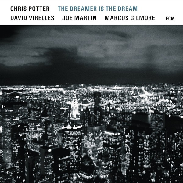 Viniluri VINIL ECM Records Chris Potter: The Dreamer Is The DreamVINIL ECM Records Chris Potter: The Dreamer Is The Dream