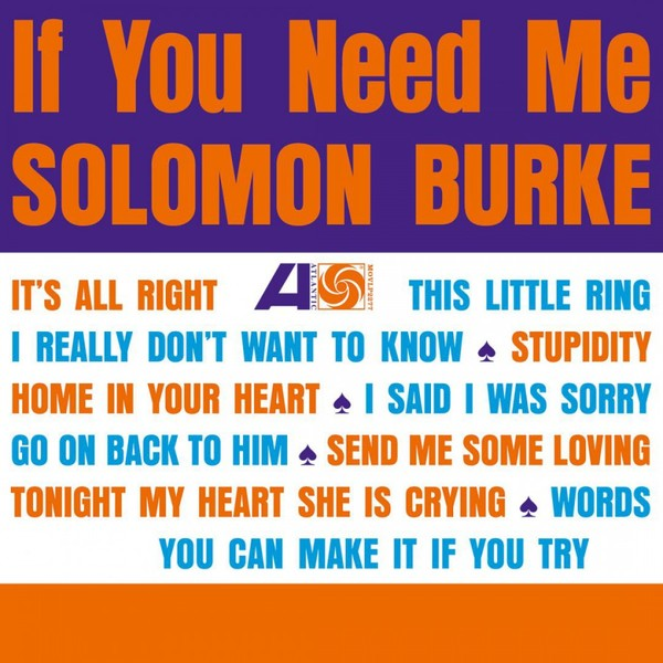 Viniluri VINIL Universal Records Solomon Burke - If You Need Me (180g Audiophile Pressing)VINIL Universal Records Solomon Burke - If You Need Me (180g Audiophile Pressing)