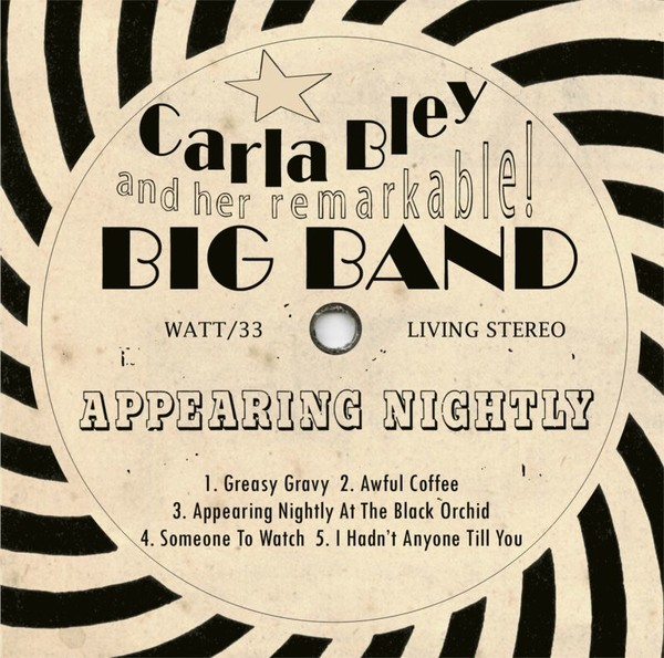 Muzica CD CD ECM Records Carla Bley And Her Remarkable Big Band: Appearing NightlyCD ECM Records Carla Bley And Her Remarkable Big Band: Appearing Nightly