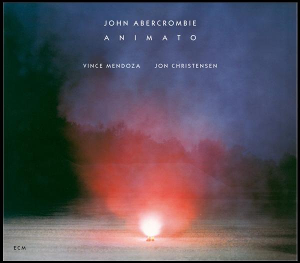 Muzica CD CD ECM Records John Abercrombie: AnimatoCD ECM Records John Abercrombie: Animato