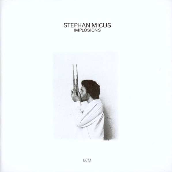 Muzica CD CD ECM Records Stephan Micus: ImplosionsCD ECM Records Stephan Micus: Implosions