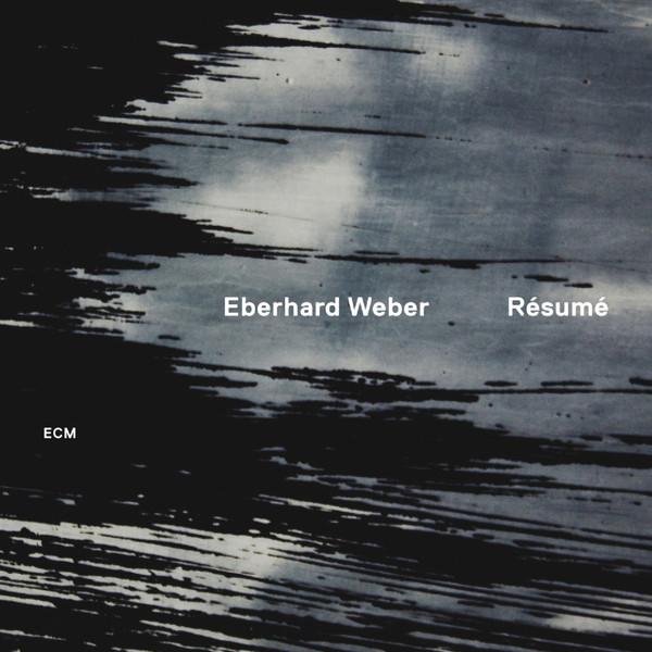 Muzica CD CD ECM Records Eberhard Weber: ResumeCD ECM Records Eberhard Weber: Resume