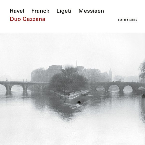 Muzica CD CD ECM Records Duo Gazzana - Ravel / Franck / Ligeti / MessiaenCD ECM Records Duo Gazzana - Ravel / Franck / Ligeti / Messiaen