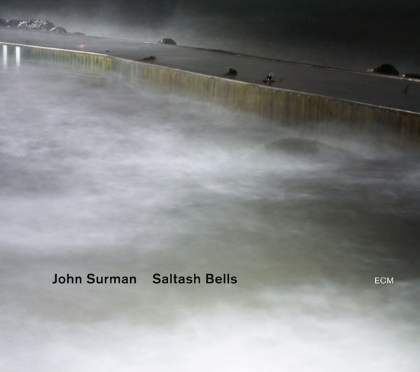 Muzica CD CD ECM Records John Surman: Saltash BellsCD ECM Records John Surman: Saltash Bells