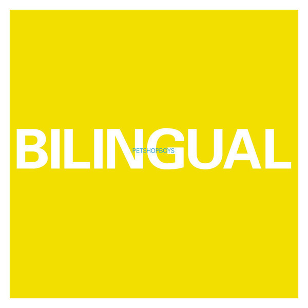 Viniluri VINIL Universal Records Pet Shop Boys - BilingualVINIL Universal Records Pet Shop Boys - Bilingual