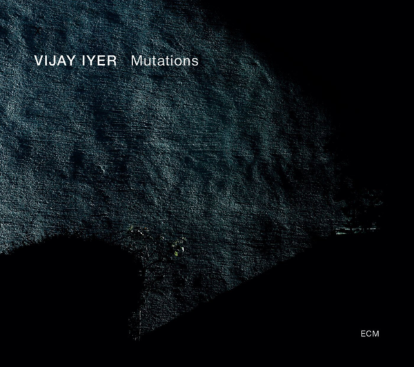 Muzica CD CD ECM Records Vijay Iyer: MutationsCD ECM Records Vijay Iyer: Mutations