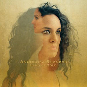 Viniluri VINIL Universal Records Anoushka Shankar - Land of GoldVINIL Universal Records Anoushka Shankar - Land of Gold