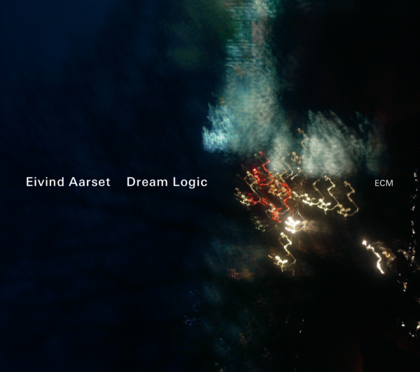 Muzica CD CD ECM Records Eivind Aarset: Dream LogicCD ECM Records Eivind Aarset: Dream Logic