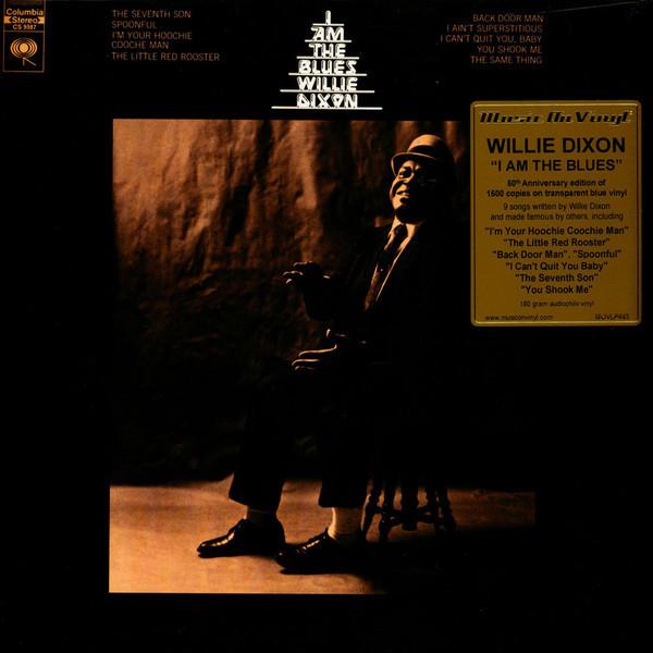 Viniluri VINIL Universal Records Willie Dixon - I Am The BluesVINIL Universal Records Willie Dixon - I Am The Blues