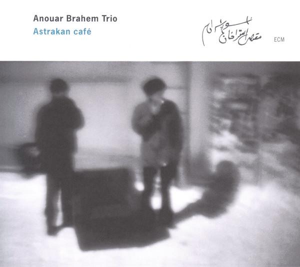 Muzica CD CD ECM Records Anouar Brahem: Astrakan CafeCD ECM Records Anouar Brahem: Astrakan Cafe