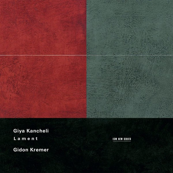 Muzica CD CD ECM Records Gidon Kremer - Giya Kancheli: LamentCD ECM Records Gidon Kremer - Giya Kancheli: Lament