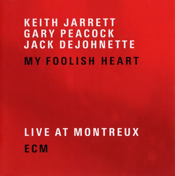 Muzica CD CD ECM Records Keith Jarrett, Gary Peacock, Jack DeJohnette: My Foolish HeartCD ECM Records Keith Jarrett, Gary Peacock, Jack DeJohnette: My Foolish Heart