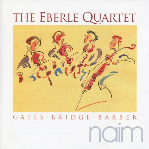 Muzica CD Naim The Eberle Quartet: Gates, Bridge, BarberCD Naim The Eberle Quartet: Gates, Bridge, Barber